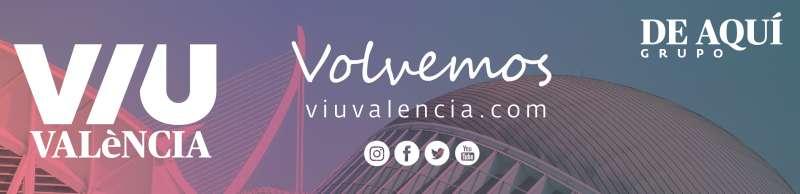 El lunes 1 de junio vuelve Viuvalencia. Vívela con nosotros.