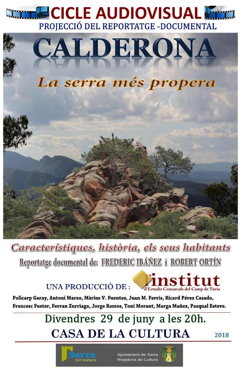 Serra estrena el documental Calderona. La serra més propera